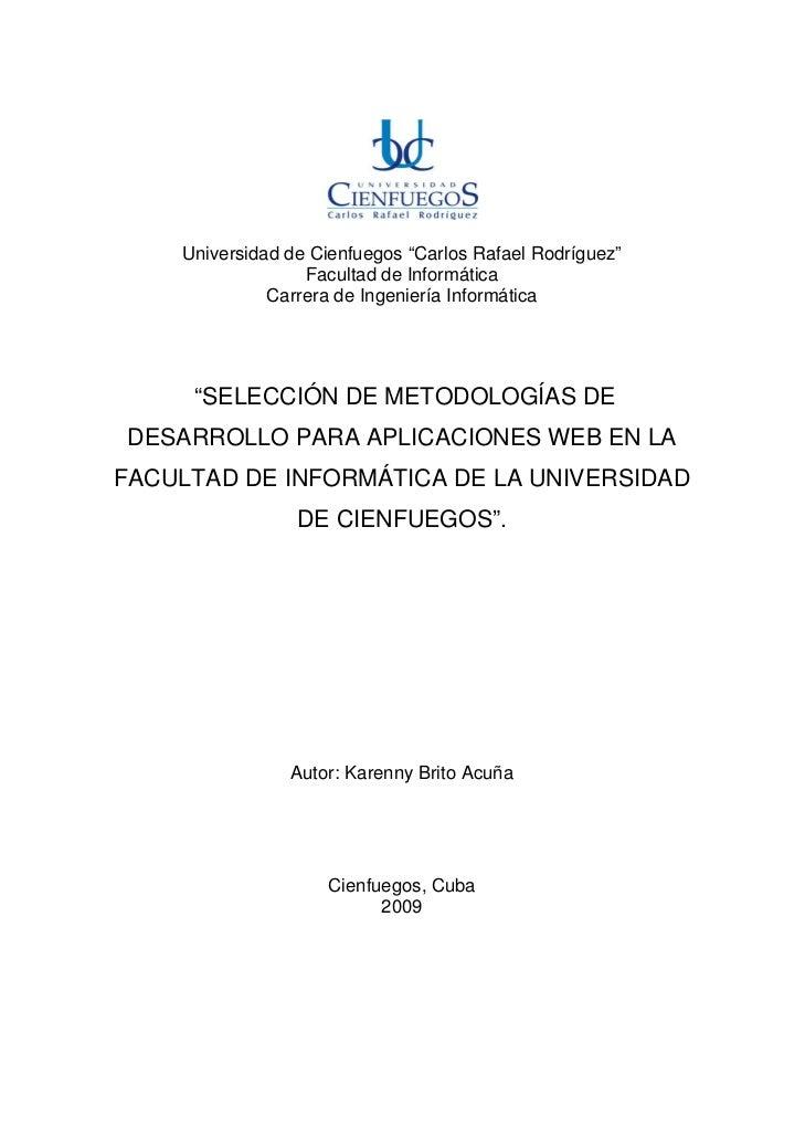 """Universidad de Cienfuegos """"Carlos Rafael Rodríguez""""                  Facultad de Informática              Carrera de Ingen..."""