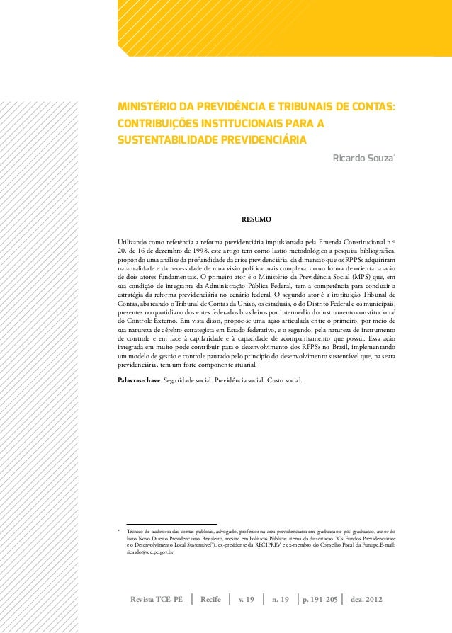 Revista TCE-PE | Recife | v. 19 | n. 19 | | dez. 2012p. 191-205MINISTÉRIO DA PREVIDÊNCIA E TRIBUNAIS DE CONTAS:CONTRIBUIÇÕ...
