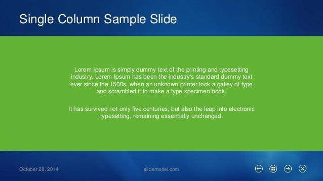 Single Column Sample Slide  October 28, 2014 slidemodel.com  Lorem Ipsumis simply dummy text of the printing and typesetti...