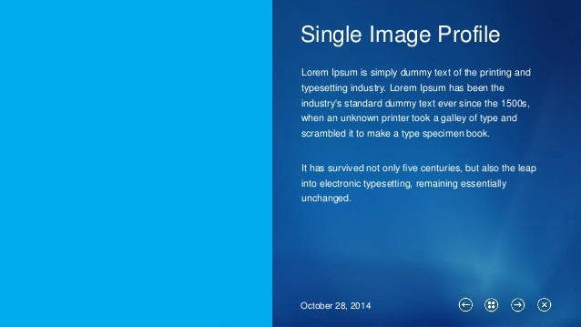 Single Image Profile  October 28, 2014  Lorem Ipsumis simply dummy text of the printing and typesetting industry. Lorem Ip...