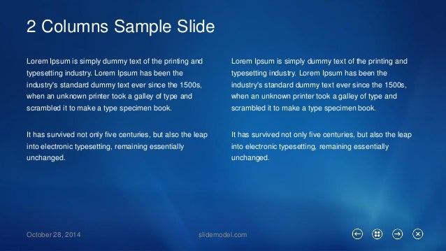 2 Columns Sample Slide  October 28, 2014 slidemodel.com  Lorem Ipsumis simply dummy text of the printing and typesetting i...