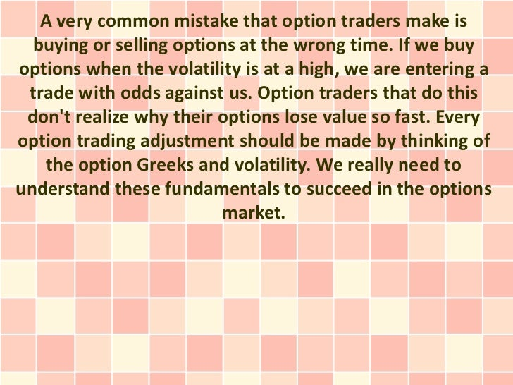 Option trades for high volatility