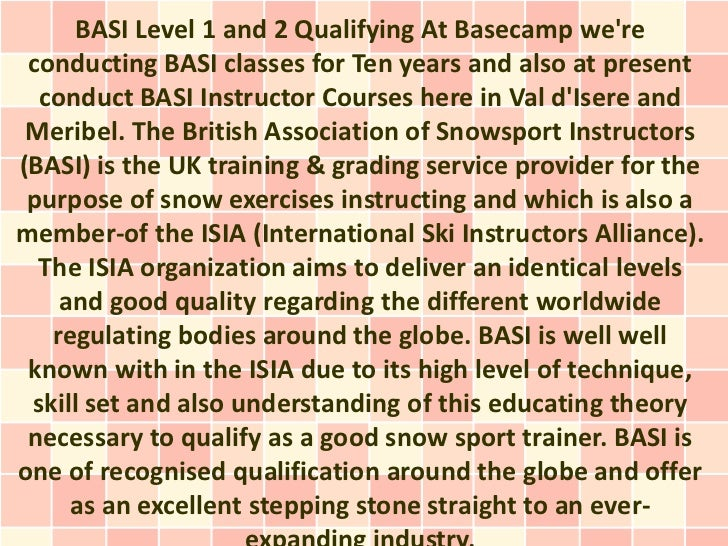 BASI Level 1 and 2 Qualifying At Basecamp were conducting BASI classes for Ten years and also at present  conduct BASI Ins...