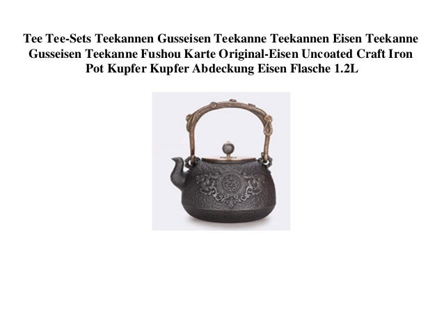 Tee Tee-Sets Teekannen Gusseisen Teekanne Teekannen Eisen Teekanne Gusseisen Teekanne Fushou Karte Original-Eisen Uncoated...