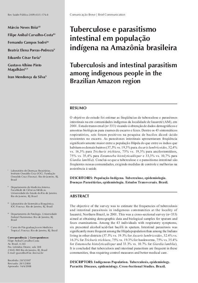Rev Saúde Pública 2009;43(1):176-8  Márcio Neves BóiaI,II  Filipe Anibal Carvalho-CostaIII  Fernando Campos SodréIV  Beatr...
