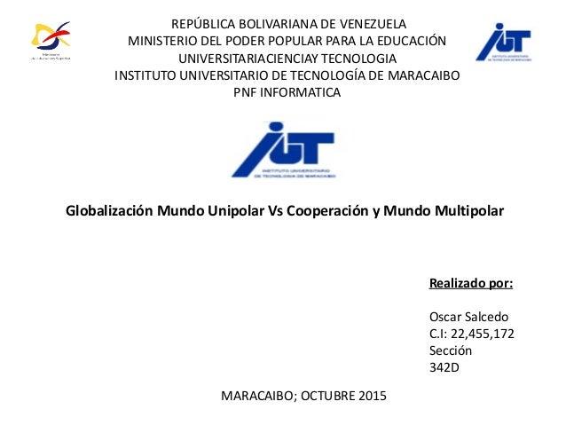 REPÚBLICA BOLIVARIANA DE VENEZUELA MINISTERIO DEL PODER POPULAR PARA LA EDUCACIÓN UNIVERSITARIACIENCIAY TECNOLOGIA INSTITU...