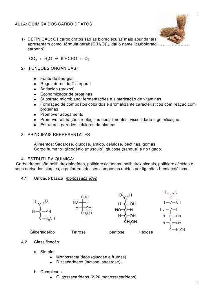 1AULA: QUIMICA DOS CARBOIDRATOS   1- DEFINIÇAO: Os carboidratos são as biomoléculas mais abundantes na natureza,      apre...
