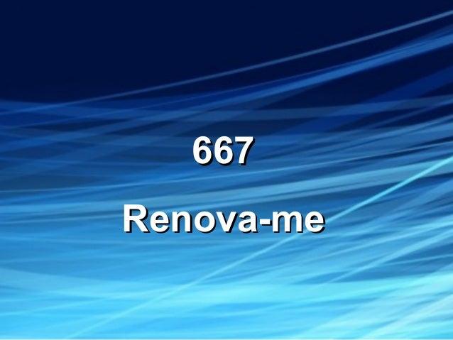 667667 Renova-meRenova-me