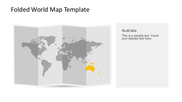 Folded World Map Template  Australia  This is a sample text. Insert your desired text here.