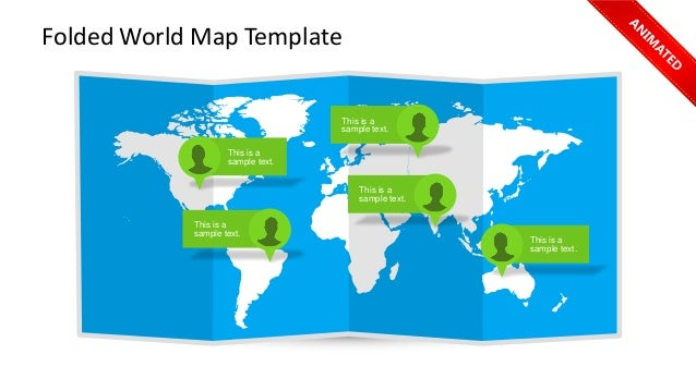 Folded World Map Template  This is a sample text.  This is a sample text.  This is a sample text.  This is a sample text. ...