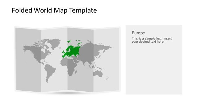 Folded World Map Template  Europe  This is a sample text. Insert your desired text here.