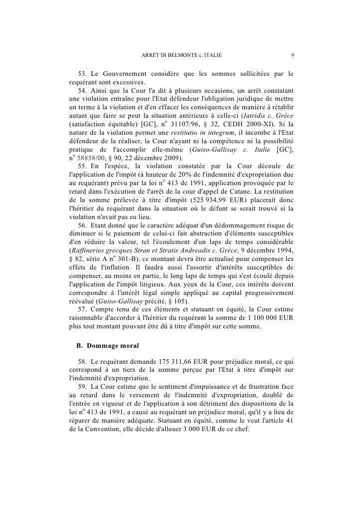 10                        ARRÊT DI BELMONTE c. ITALIE     C. Frais et dépens   60. Se fondant sur les notes dhonoraires de...