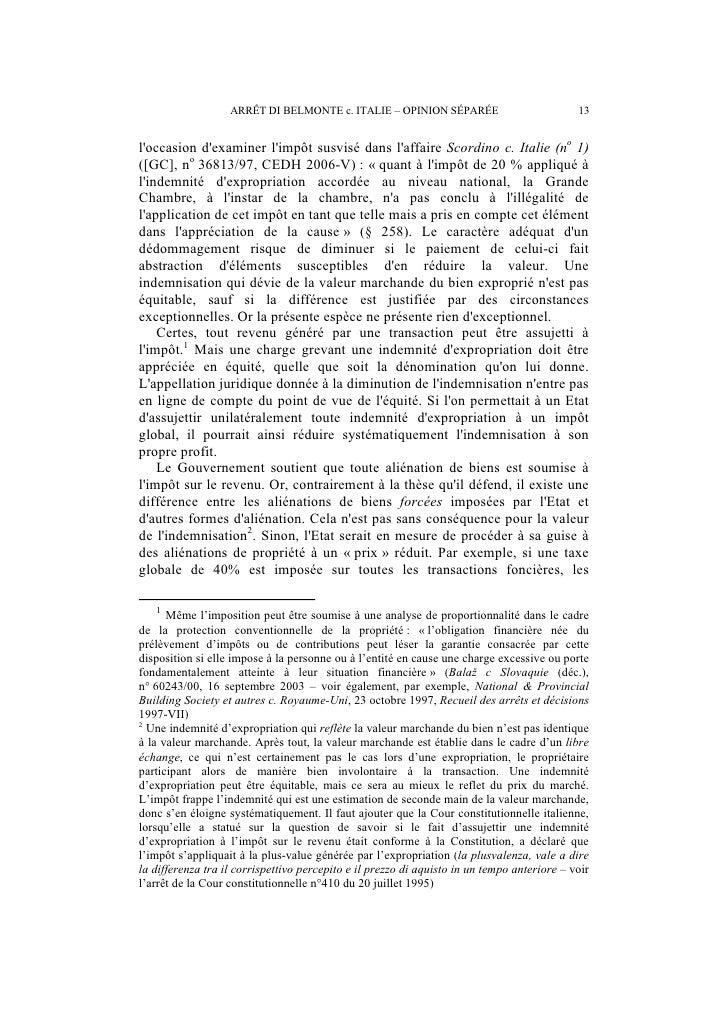 14              ARRÊT DI BELMONTE c. ITALIE – OPINION SÉPARÉEpropriétaires hésiteront à vendre ; cependant, le propriétair...