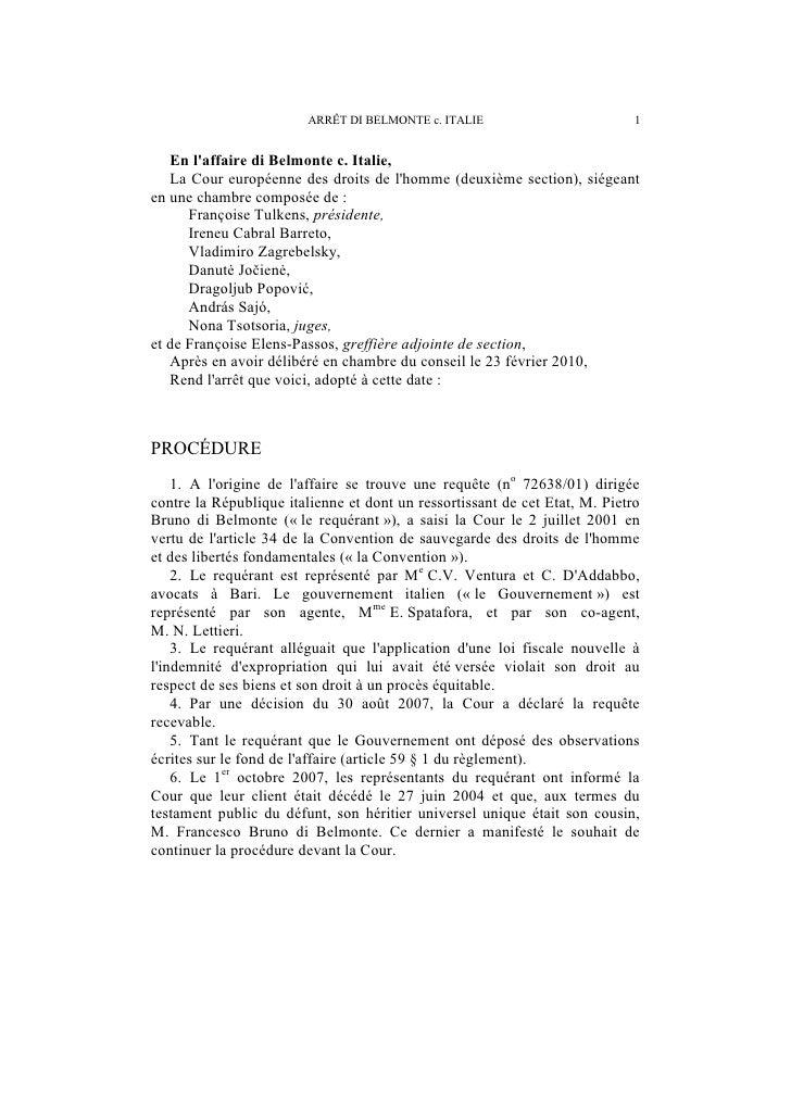 2                        ARRÊT DI BELMONTE c. ITALIEEN FAITI. LES CIRCONSTANCES DE LESPÈCE    7. Le requérant, né en 1923,...