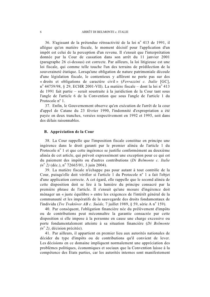 ARRÊT DI BELMONTE c. ITALIE                           7mieux placées que la Cour pour apprécier ces problèmes. Les Etats p...