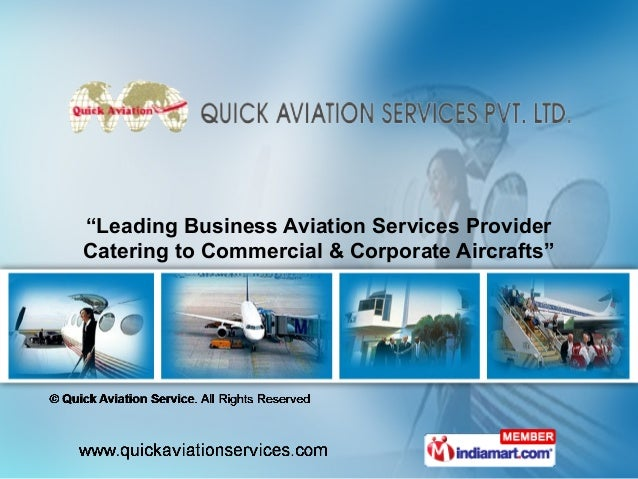 """Leading Business Aviation Services ProviderCatering to Commercial & Corporate Aircrafts"""