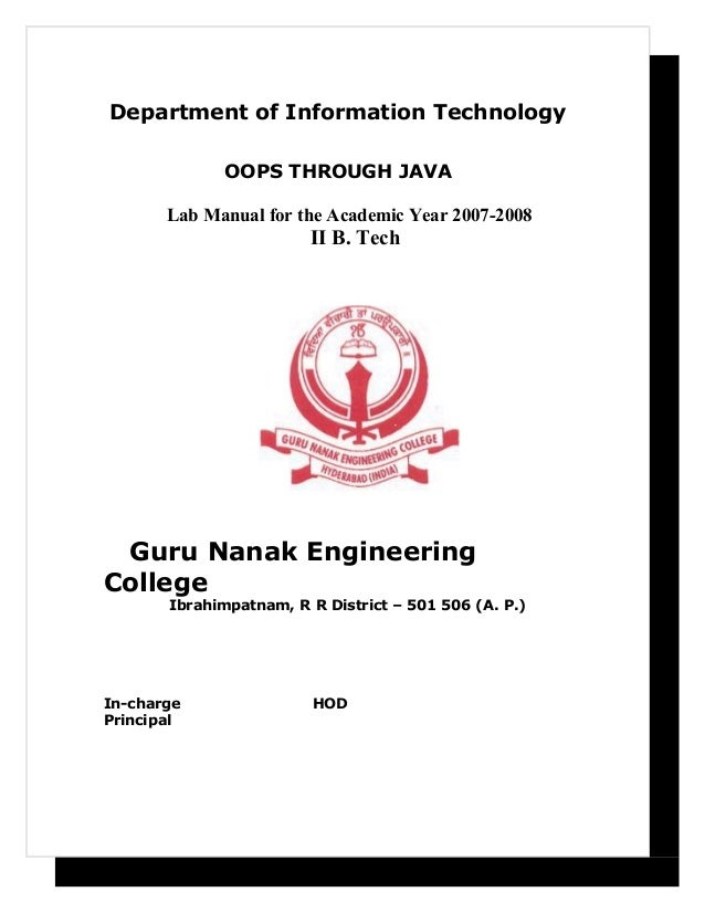 Department of Information TechnologyOOPS THROUGH JAVALab Manual for the Academic Year 2007-2008II B. TechGuru Nanak Engine...