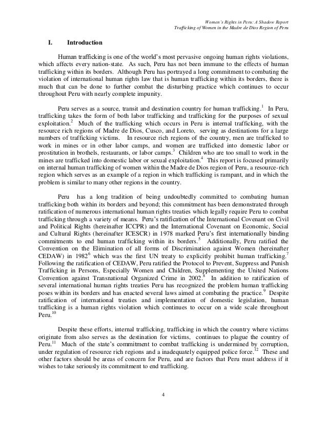 the international laws and its impact on global terrorism and human trafficking The region has become unsafe for human rights defenders and journalists that expose the violence for politicians and security officials that refuse to be corrupted by drug trafficking groups and, most of all, for its citizens that get caught in crossfire between rivaling gangs.