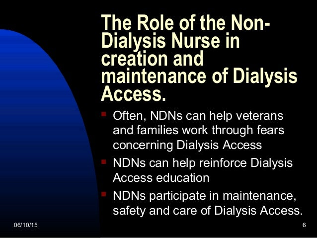 Dialysis Access Coordinator You 6 The Role