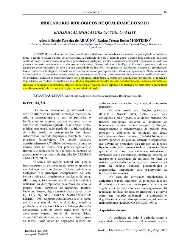 Review Article Biosci. J., Uberlândia, v. 23, n. 3, p. 66-75, July./Sept. 2007 66 INDICADORES BIOLÓGICOS DE QUALIDADE DO S...