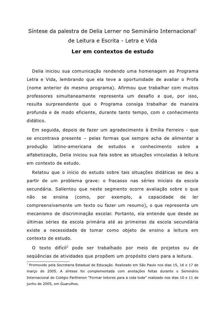 Síntese da palestra de Delia Lerner no Seminário Internacional1                          de Leitura e Escrita - Letra e Vi...