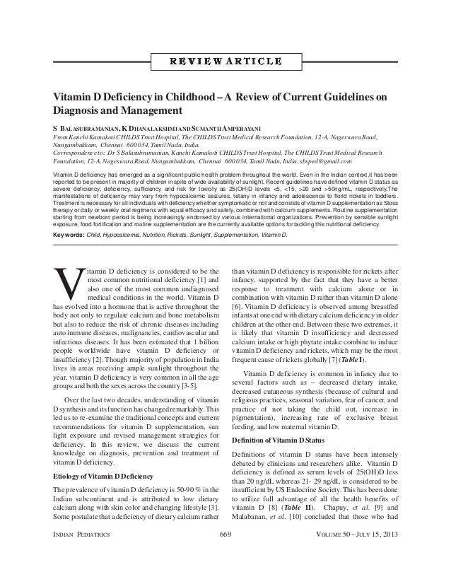 INDIAN PEDIATRICS 669 VOLUME 50__JULY 15, 2013 V itamin D deficiency is considered to be the most common nutritional defic...