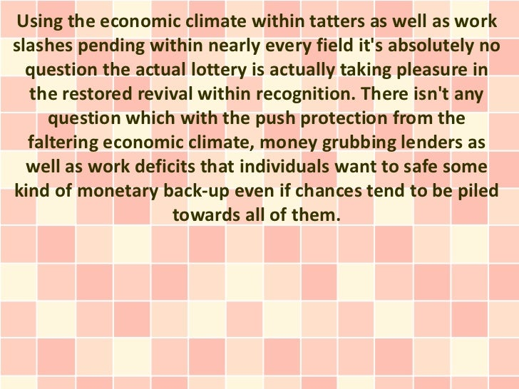 Using the economic climate within tatters as well as workslashes pending within nearly every field its absolutely no  ques...