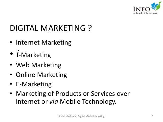 DIGITAL MARKETING ? • Internet Marketing • i-Marketing • Web Marketing • Online Marketing • E-Marketing • Marketing of Pro...