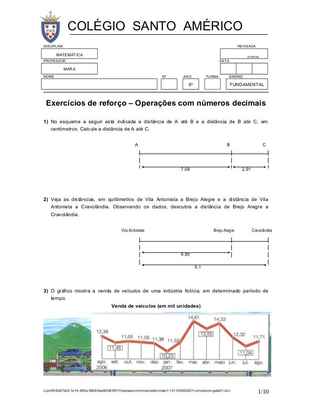 COLÉGIO SANTO AMÉRICO  DISCIPLINA REVISADA  MATEMÁTICA (rubrica)  PROFESSOR DATA  MARA  NOME Nº ANO TURMA ENSINO  6º FUNDA...