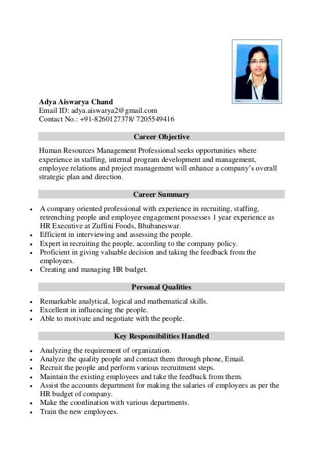 Adya Aiswarya Chand Email ID: adya.aiswarya2@gmail.com Contact No.: +91-8260127378/ 7205549416 Career Objective Human Reso...