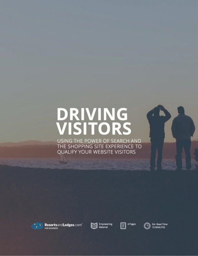Driving Visitors
