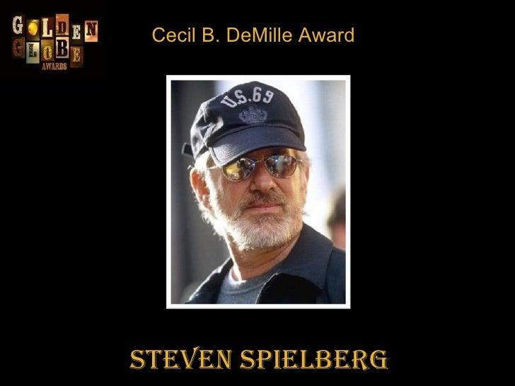 Cecil B. DeMille Award Steven Spielberg