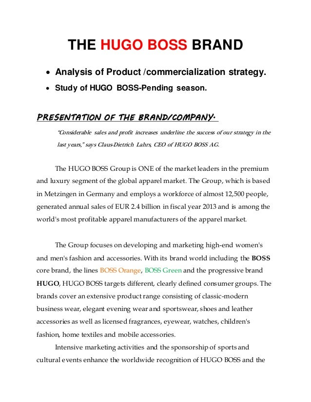 75b20586 THE HUGO BOSS BRAND  Analysis of Product /commercialization strategy.   Study of HUGO ...