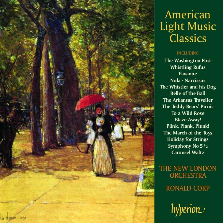 AmericanLight Music  Classics       INCLUDING  The Washington Post     Whistling Rufus         Pavanne     Nola · Narcissu...