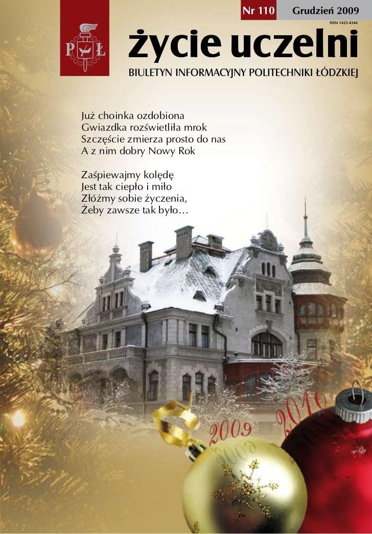 Już choinka ozdobionaGwiazdka rozświetliła mrokSzczęście zmierza prosto do nasA z nim dobry Nowy RokZaśpiewajmy kolędęJest...