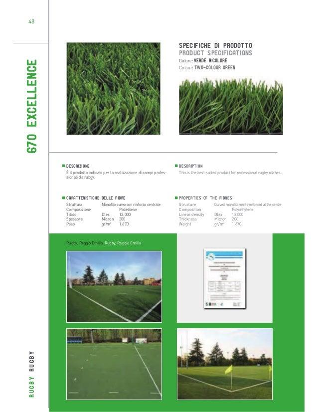48  SPECIFICHE DI PRODOTTO PRODUCT SPECIFICATIONS  670 EXCELLENCE  Colore: Verde bicolore Colour: Two-colour green  Descri...