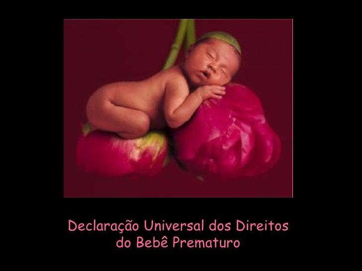 Declaração Universal dos Direitos do Bebê Prematuro