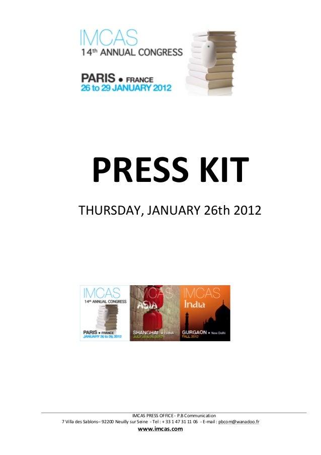 IMCAS  PRESS  OFFICE  -‐  P.B  Communication   7  Villa  des  Sablons–  92200  Neuilly  sur  Se...