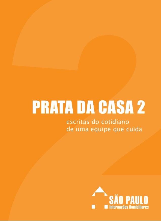 PRATA DA CASA 2 escritas do cotidiano de uma equipe que cuida
