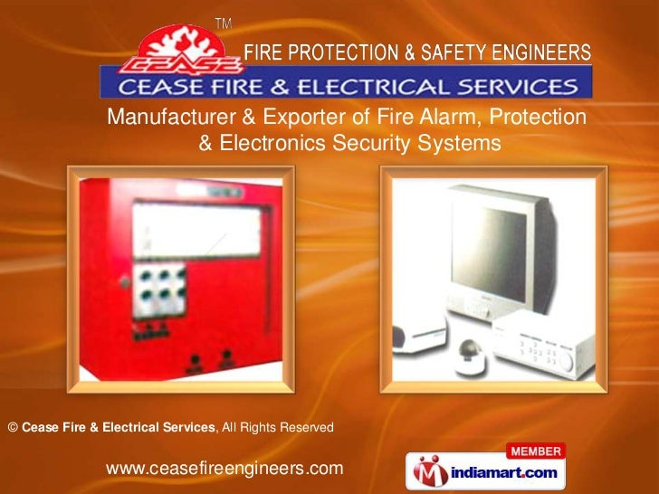 Manufacturer & Exporter of Fire Alarm, Protection                        & Electronics Security Systems© Cease Fire & Elec...