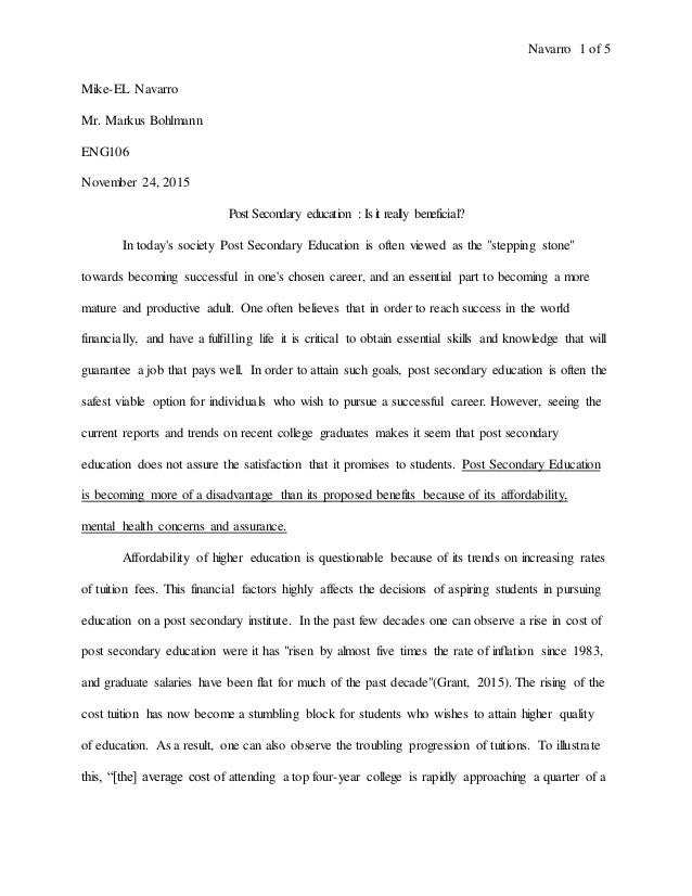 post secondary education essay post secondary education essay navarro 1 of 5 mike el navarro mr markus bohlmann eng106 24