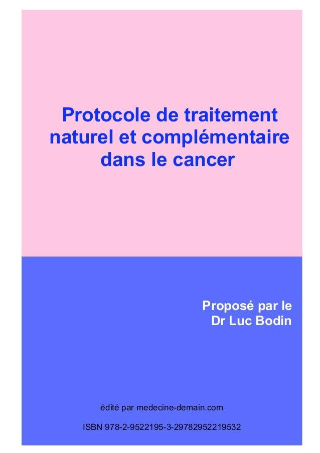 Protocole de traitementLes traitements naturels naturel et complémentaire  et complémentaires       dans le cancer     dan...