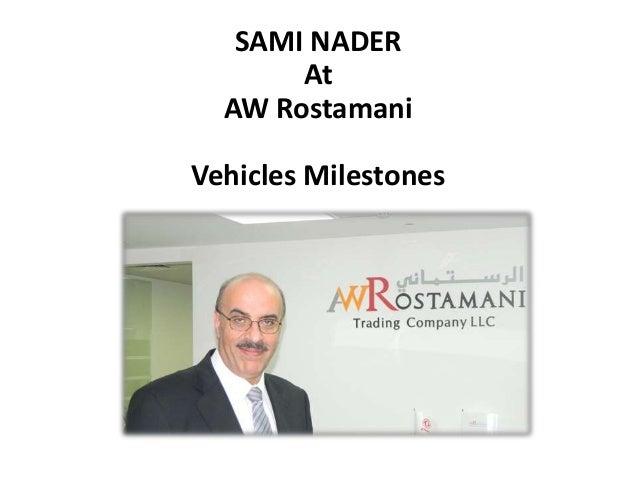 Sami Nader& AWR Trading 2009 to 2016 Vehicles