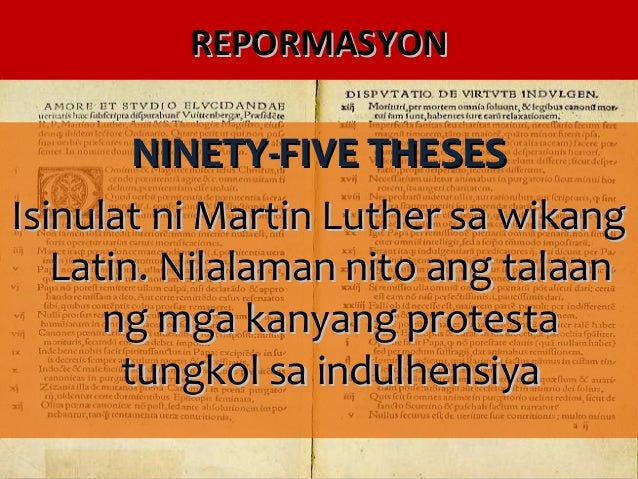 ang 95 theses ni martin luther tagalog Find out more about the history of martin luther and the 95 theses, including videos, interesting articles, pictures, historical features and more get all the facts.