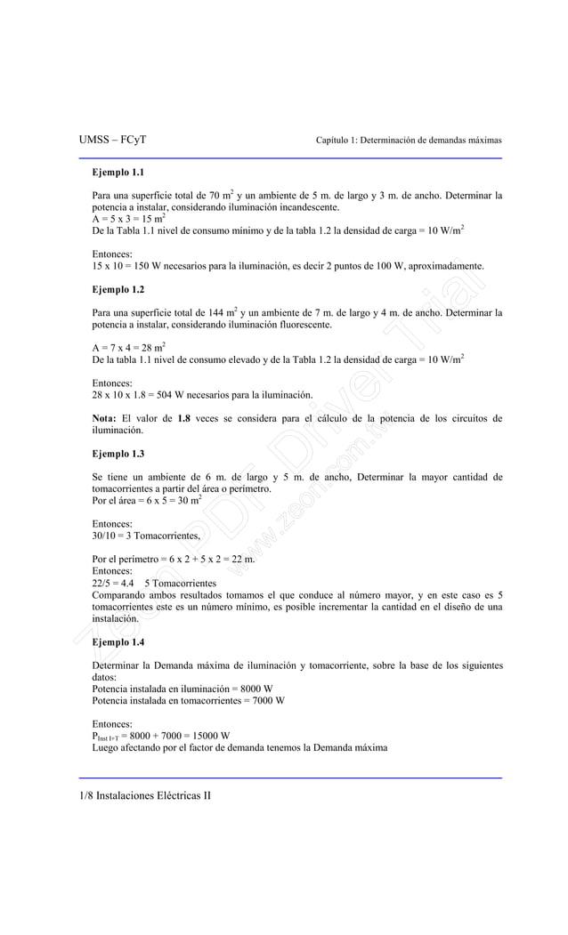 UMSS – FCyT Capítulo 1: Determinación de demandas máximas 1/8 Instalaciones Eléctricas II Ejemplo 1.1 Para una superficie ...