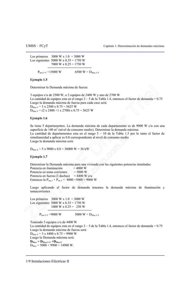 UMSS – FCyT Capítulo 1: Determinación de demandas máximas 1/9 Instalaciones Eléctricas II Los primeros 3000 W x 1.0 = 3000...