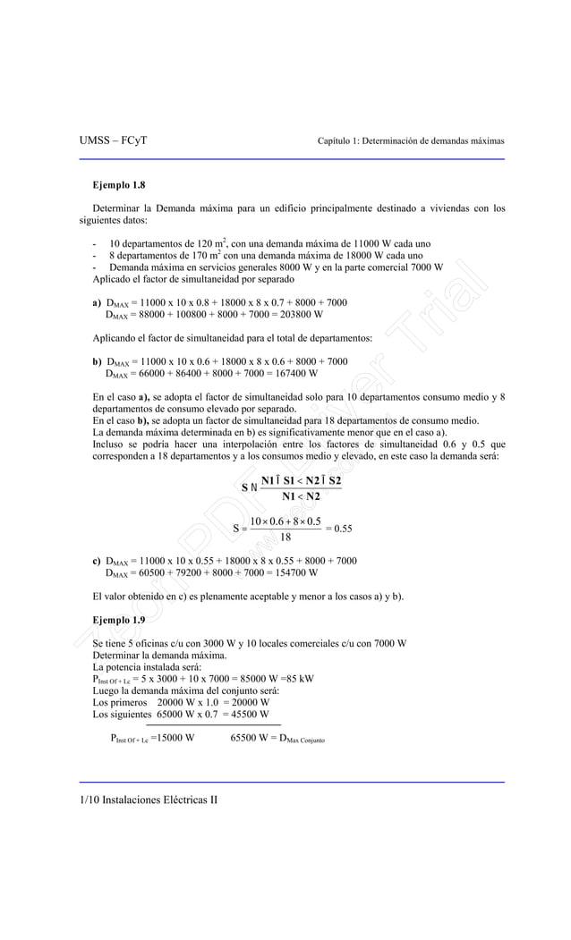 UMSS – FCyT Capítulo 1: Determinación de demandas máximas 1/10 Instalaciones Eléctricas II Ejemplo 1.8 Determinar la Deman...