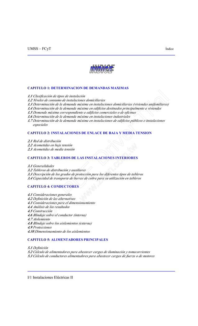 UMSS – FCyT Índice I/1 Instalaciones Eléctricas II CAPITULO 1: DETERMINACION DE DEMANDAS MAXIMAS 1.1 Clasificación de tipo...