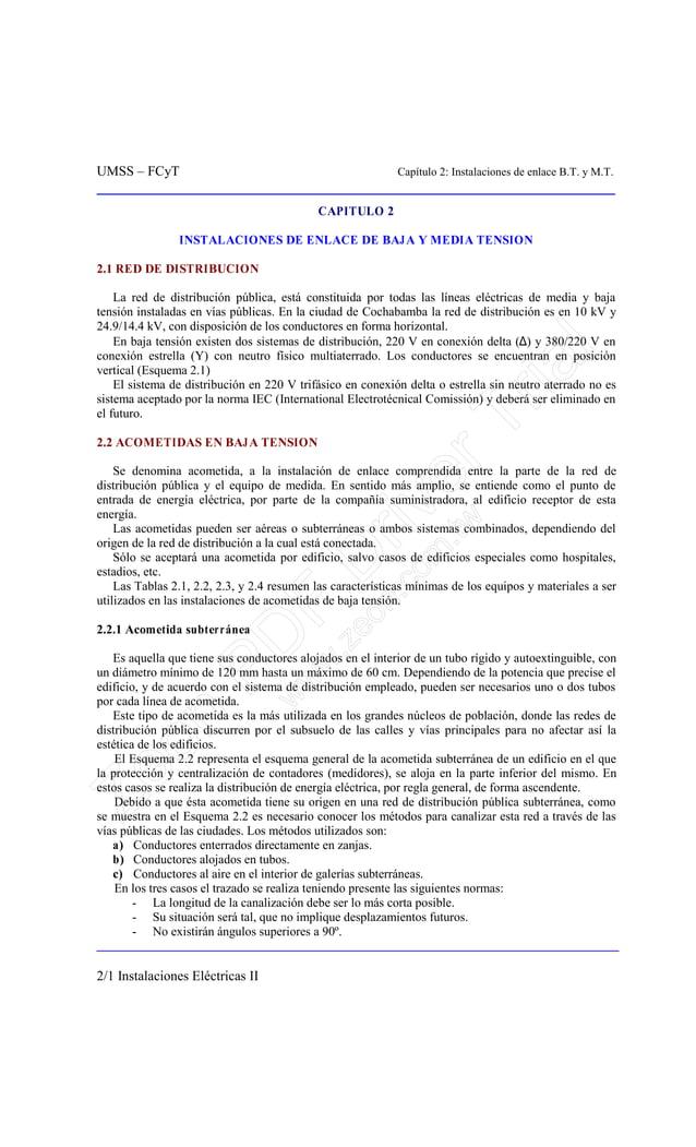 UMSS – FCyT Capítulo 2: Instalaciones de enlace B.T. y M.T. 2/1 Instalaciones Eléctricas II CAPITULO 2 INSTALACIONES DE EN...
