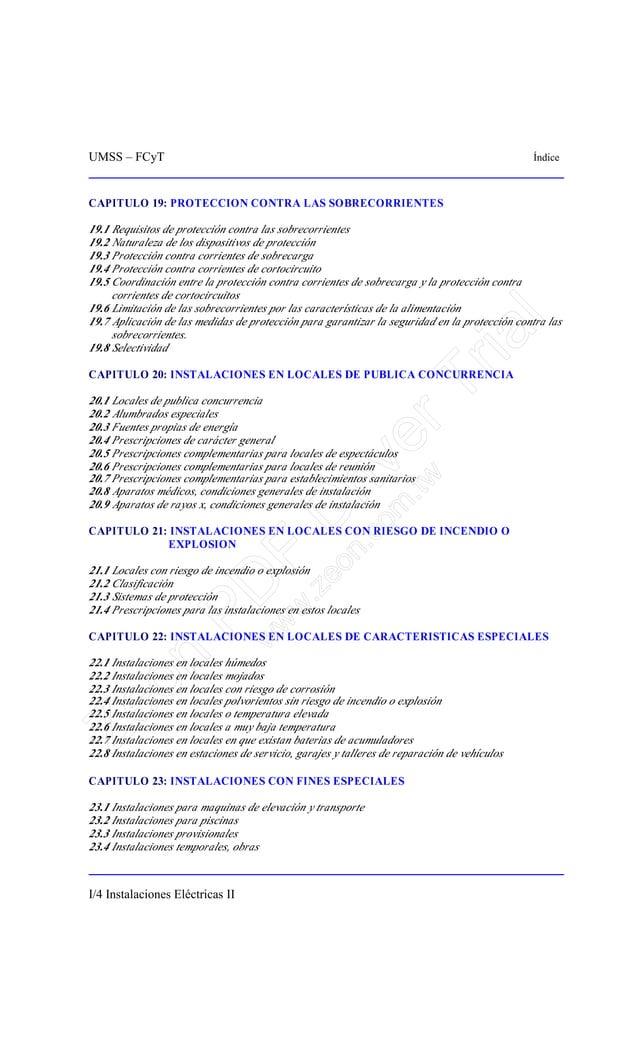 UMSS – FCyT Índice I/4 Instalaciones Eléctricas II CAPITULO 19: PROTECCION CONTRA LAS SOBRECORRIENTES 19.1 Requisitos de p...